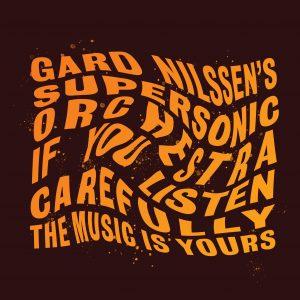 Gard Nilssen's Supersonic Orchestra_LP_8.indd