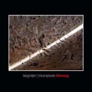 Cover_Erlend Apneseth_Margit Myhr_Slåttesong kopi